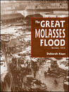 The Great Molasses Flood: Boston, 1919