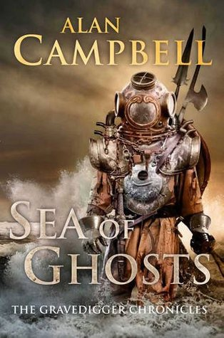 Sea of Ghosts by Alan Campbell