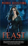 Feast (Harvest of Dreams, #1)