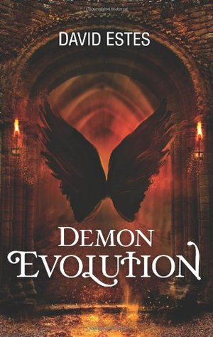 Demon Evolution by David Estes
