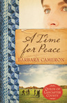 A Time for Peace by Barbara Cameron