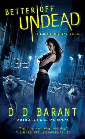 Better Off Undead (The Bloodhound Files, #4)