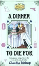 A Dinner to Die For by Claudia Bishop