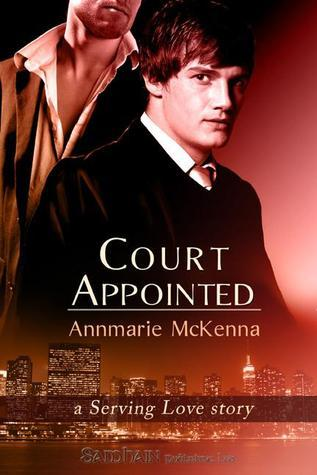 Court Appointed: A Serving Love Story (Serving Love)
