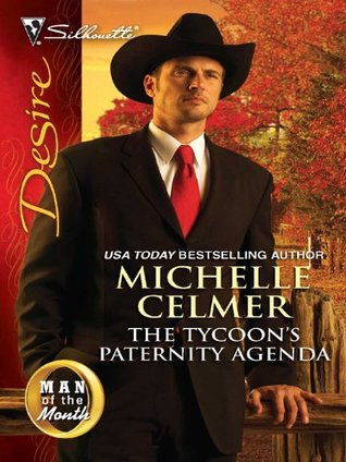 The Tycoon's Paternity Agenda by Michelle Celmer
