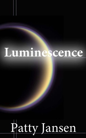 Luminescence by Patty Jansen