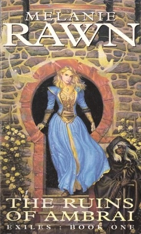 The Ruins of Ambrai by Melanie Rawn