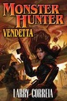 Monster Hunter Vendetta (Monster Hunter International, #2)