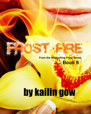 Frost Fire by Kailin Gow