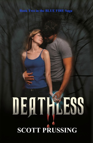 Deathless by Scott Prussing