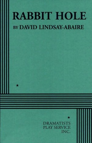Rabbit Hole - Acting Edition by David Lindsay-Abaire