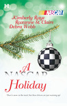 A NASCAR Holiday: Ladies, Start Your Engines...\'Tis the Silly Season\Unbreakable