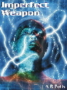 Imperfect Weapon