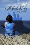 Awakenings (Kiera's Quest, #1)