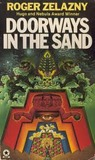 Doorways in the Sand by Roger Zelazny
