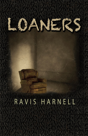Loaners by Ravis Harnell