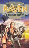 A Time Of Ghosts (Raven, #2)