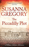 The Piccadilly Plot (Thomas Chaloner, #7)