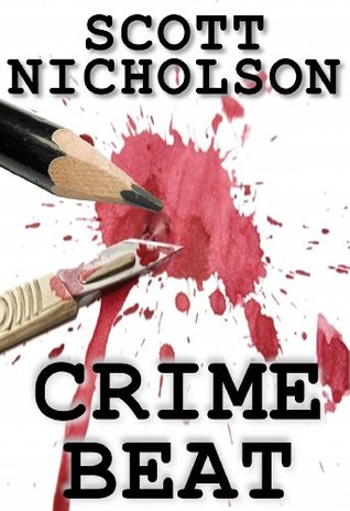 Crime Beat by Scott Nicholson