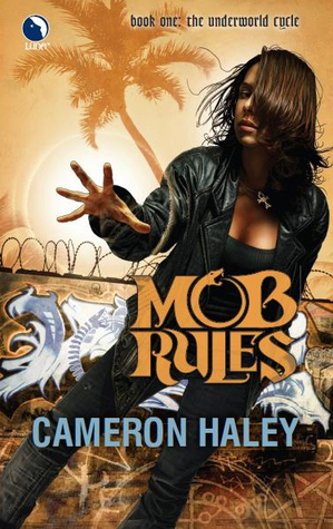 Mob Rules by Cameron Haley