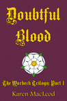 Doubtful Blood (The Warbeck Trilogy, #1)