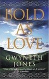 Bold as Love (Bold as Love, #1)