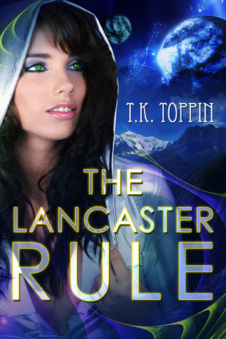 The Lancaster Rule by T.K. Toppin