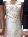 Open All the Way by Sadie Smythe