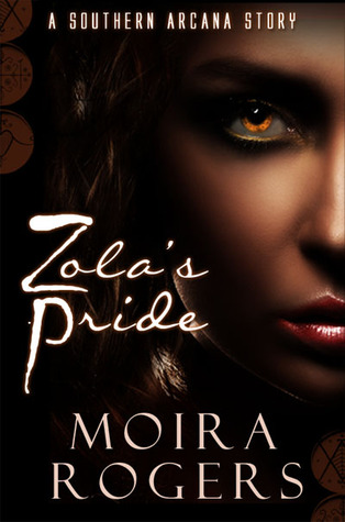 Zola's Pride by Moira Rogers
