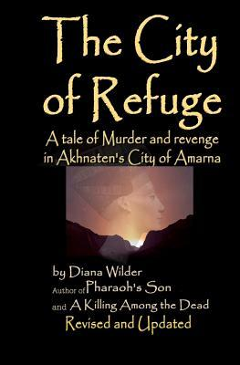 The City of Refuge by Diana Wilder