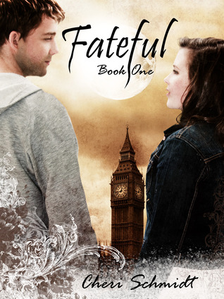 Fateful by Cheri Schmidt