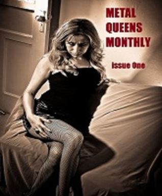 Metal Queens Monthly #1 by Armand Rosamilia