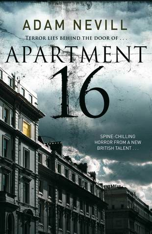 Apartment 16 by Adam Nevill