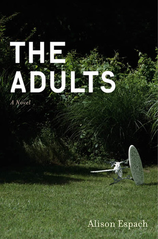 The Adults by Alison Espach