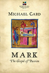 Mark: The Gospel of Passion (Biblical Imagination)