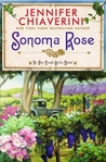 Sonoma Rose (Elm Creek Quilts, #19)