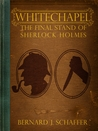 Whitechapel: The Final Stand Of Sherlock Holmes