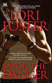 Savor the Danger by Lori Foster