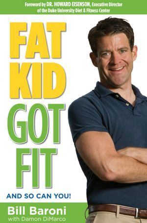 Fat Kid Got Fit: And So Can You!