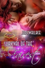 Survival of the Fairest by Jody Wallace