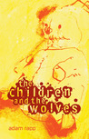 The Children and the Wolves