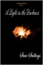 A Light in the Darkness (The Faith Series #3)