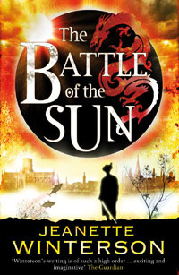 The Battle Of The Sun by Jeanette Winterson