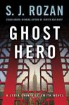 Ghost Hero (Lydia Chin & Bill Smith, #11)
