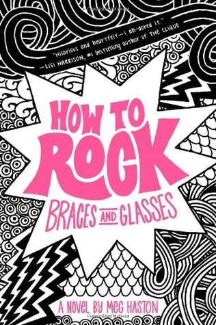 How To Rock Braces and Glasses by Meg Haston