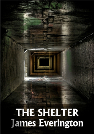 The Shelter by James Everington