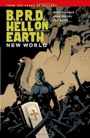 B.P.R.D. Hell on Earth, Vol. 1 by Mike Mignola