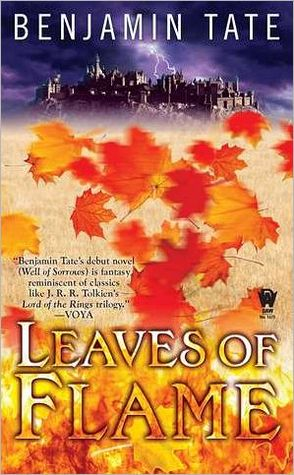 Leaves of Flame by Benjamin Tate