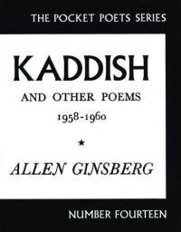 Kaddish and Other Poems by Allen Ginsberg