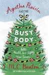 Agatha Raisin and the Busy Body (Agatha Raisin, #21)